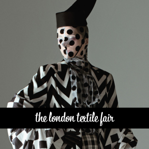 The London Textile Fair 2018-2